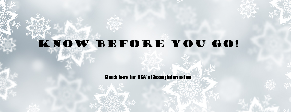ACA Emergency Closing Information