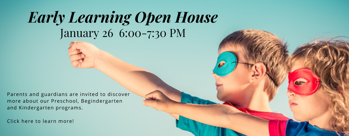 Early Learning Open House
